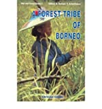 img - for A Forest Tribe of Borneo(Hardback) - 2002 Edition book / textbook / text book