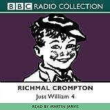 Just William: Volume 4: No. 4 (BBC Radio Collection)