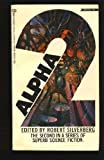 Alpha Two, Robert A. Silverberg, 0345024192