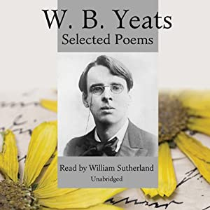 W.B. Yeats: Selected Poems Hörbuch