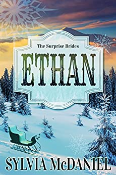 Ethan (The Surprise Brides Book 4) by [McDaniel, Sylvia]