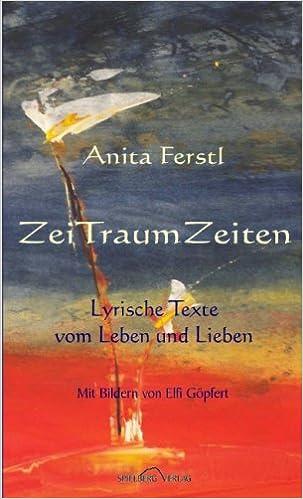 ZeiTraumZeiten: Lyrische Texte vom Leben und Lieben (Livre en allemand)