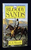 The Bloody Sands, E. Z. Woods, 0451152921