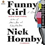 Funny Girl: A Novel | Nick Hornby