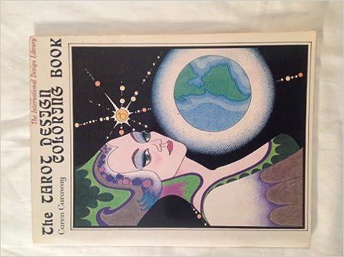 Amazon The Tarot Design Coloring Book A Barbara Holdridge 9780916144562 Caren Caraway Books