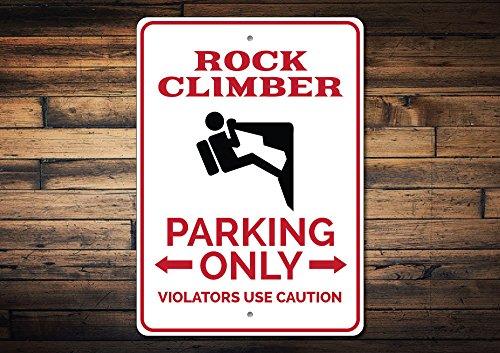 - Dozili Rock Climber Parking Sign Rock Climber Gift Rock Climber Sign Rock Climber Decor Rock Climbing Sign - Quality Aluminum 8