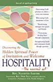 Hospitality_The Sacred Art: Discovering the Hidden Spiritual Power of Invitation and Welcome (The Art of Spiritual Living)