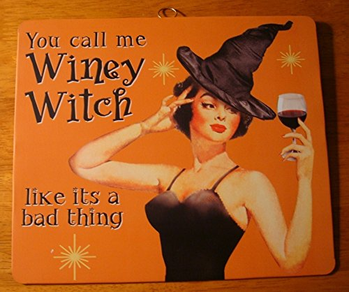 You Call Me Winey Witch Like It'S A Bad Thing Vintage Retro Style Halloween (Bad Witch Tin Sign)