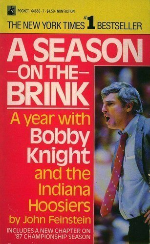 1987 Indiana Hoosiers (Season on the Brink: A Year with Bobby Knight and the Indiana Hoosiers by John Feinstein (1987) Mass Market Paperback)