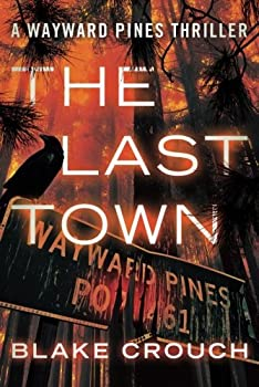 The Last Town by Blake Crouch science fiction and fantasy book and audiobook reviews