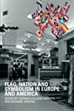 img - for Flag, Nation and Symbolism in Europe and America book / textbook / text book