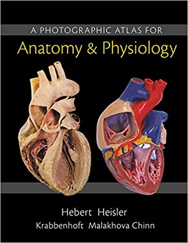 A Photographic Atlas for Anatomy & Physiology: 9780321869258 ...