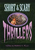 Short and Scary Thrillers, , 0762703199