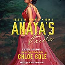 Anaya's Pride: A Reverse Harem Fantasy: Beasts of Ironhaven, Book 1 Audiobook by Chloe Cole Narrated by Noelle Bridges