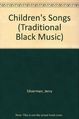 Children's Songs (Traditional Black Music) PDF