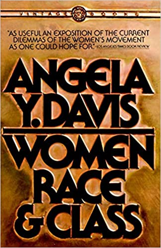 Women, Race, & Class: Davis, Angela Y.: 0884681069255: Amazon.com ...