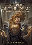 Keepers of the Dead (The Cairnwood Manor Series Book 2)
