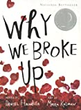 Why We Broke Up, Daniel Handler, 0606322833