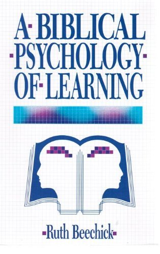 - Biblical Psychology of Learning
