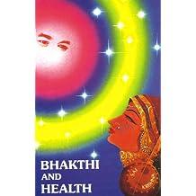 Bhakthi And Health