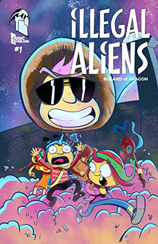 Illegal Aliens #1 by Roland of Aragon