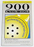 900 Know-How: How to Succeed With Your Own 900