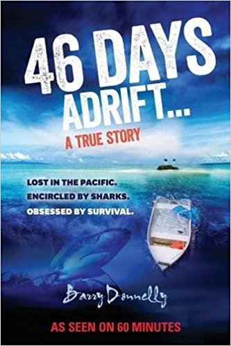 46 Days Adrift Barry Donnelly 9780987281333 Amazon Books