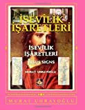 Isevilik Isaretleri, murat uhrayoglu, 1463732813