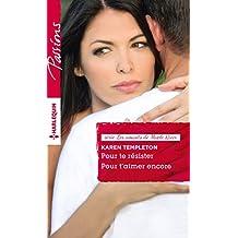Pour te résister - Pour t'aimer encore : T 3 & 4 - Les amants de Maple River (French Edition)