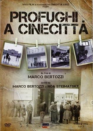Refugees in Cinecittà Profughi a Cinecittà Origen Italiano ...