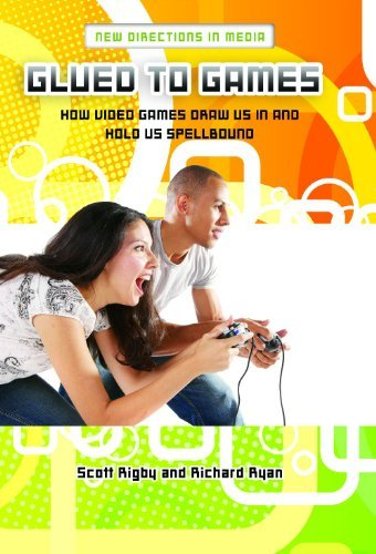 Glued to Games: How Video Games Draw Us In and Hold Us Spellbound (New Directions in Media) (English Edition)
