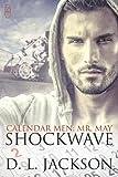 Shockwave (Calendar Men Book 5)