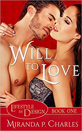Book Will To Love (Lifestyle by Design Book 1): Volume 1