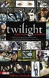 """Twilight - Director's Notebook: Über die Entstehung des Films nach dem Roman """"Bis(s) zum Morgengrauen"""" von Stephenie Meyer"""