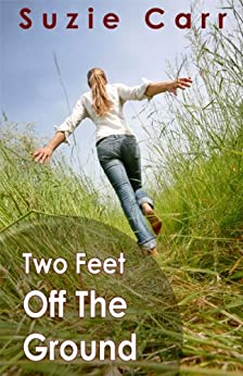 Two Feet Off The Ground by [Carr, Suzie]