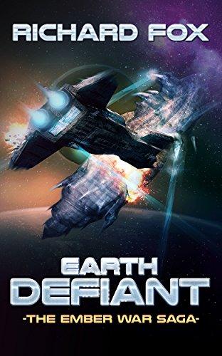 Earth Defiant (The Ember War Saga Book 4)
