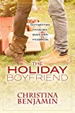 The Holiday Boyfriend: A YA Contemporary Romance Novel (The Boyfriend Series Book 4)