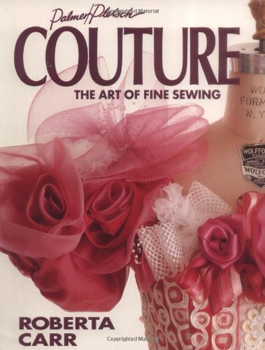 Couture: The Art of Fine Sewing (Couture Gem)