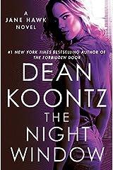 The Night Window: A Jane Hawk Novel Kindle Edition