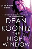 The Night Window: A Jane Hawk Novel