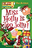My Weird School #14: Miss Holly Is Too Jolly!, Books Central