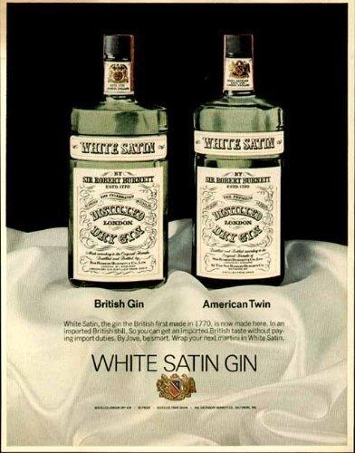 Burnetts Gin - 1970 AD for Sir ROB'T BURNETT'S White Satin British Gin Original Paper Ephemera Authentic Vintage Print Magazine Ad/Article