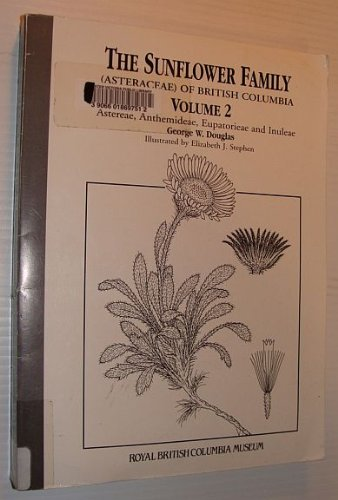 Download Sunflower Family of British Columbia: Astereae, Anthemideae, Eupatorieae and Inuleae, Volume 2 ebook