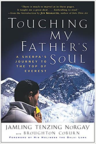 59fd7f74b Touching My Father s Soul  A Sherpa s Journey to the Top of Everest ...