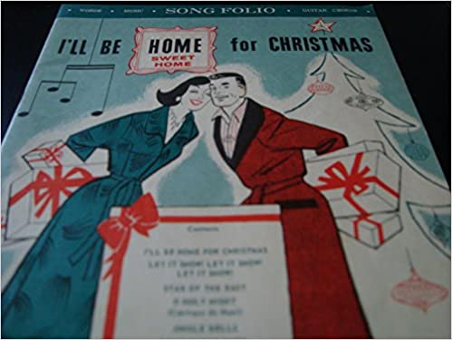 Amazon.com: I\'ll Be Home for Christmas / Words Music Guitar Chords ...