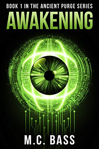 Fans of Jeremy Robinson, James Rollins, and Greig Beck your next great read is here! Awakening: Ancient Purge Book 1 by MC Bass. Will humanity survive the coming apocalypse?