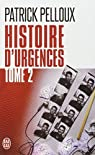 Histoire d'urgences, tome 2 par Pelloux