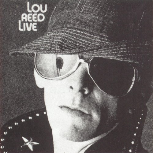 Lou Reed Live (Best Lou Reed Albums)