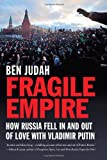 Fragile Empire, Ben Judah, 0300181213