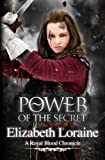 img - for Power of the Secret: a Royal Blood Chronicle (Royal Blood Chronicles) (Volume 10) book / textbook / text book